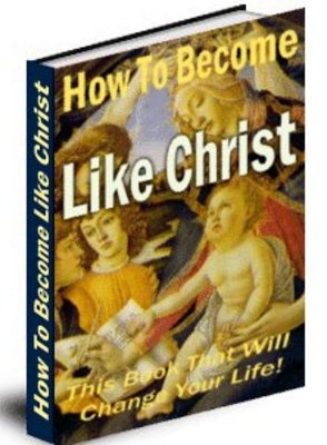Product picture -*New* How to become like Christ with PLR